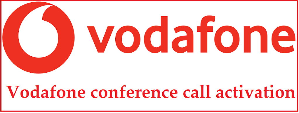 Vodafone conference call activation